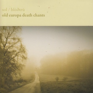 3 Old europa death chants